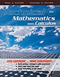 Technical Mathematics with Calculus 6e Binder Ready Version + WileyPLUS Registration Card