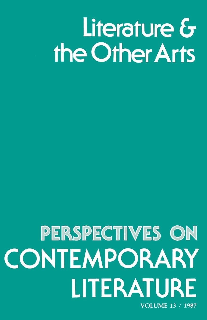 Read Online Perspectives on Contemporary Literature: Literature and the Other Arts ebook