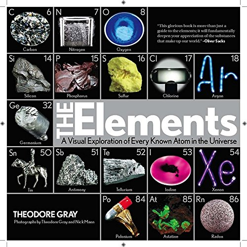 Elements: A Visual Exploration of Every Known Atom in the (Element Treatment Table)