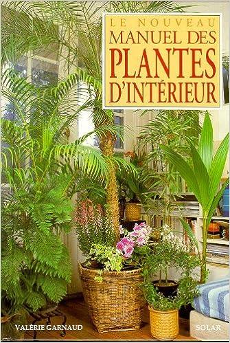 Téléchargement Le nouveau manuel des plantes d'intérieur pdf, epub ebook