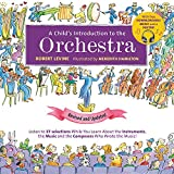 A Child's Introduction to the Orchestra (Revised and Updated): Listen to 37 Selections
