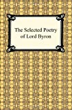 The Selected Poetry of Lord Byron, George Gordon Byron, 1420933302