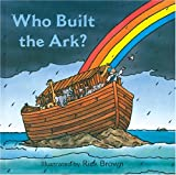 Who Built the Ark?, Harriet Ziefert, 140271792X