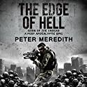 The Edge of Hell: Gods of the Undead: A Post-Apocalyptic Epic Hörbuch von Peter Meredith Gesprochen von: Erik Johnson