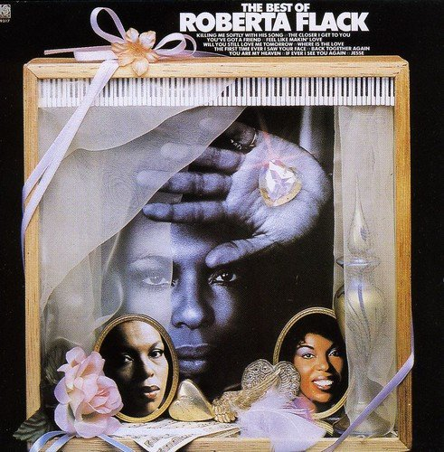 The Best of Roberta Flack (Roberta Flack The Best Of Roberta Flack)