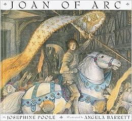 joan of arc josephine poole angela barrett 9780679990413 amazon