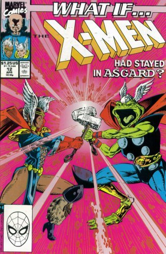 What If? #12 : What If the X-Men Had Stayed in Asgard? (Marvel - Crystal Valentino