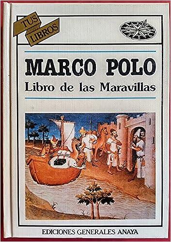 Libro de las maravillas (Tus Libros): Amazon.es: Marco Polo: Libros