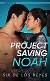 Project Saving Noah (Flair #2)