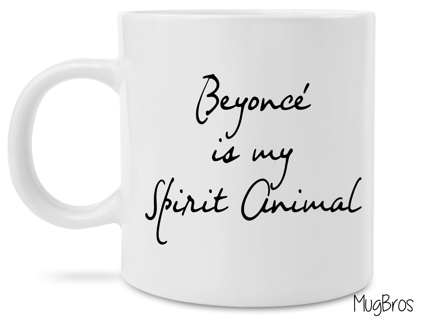 Funny Beyonce is my Spirit Animal Coffee Mug Novelty Gift Jay Z Beyonce Gift