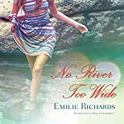 No River Too Wide: The Goddesses Anonymous, Book 3 | Emilie Richards