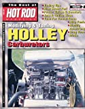 The Best of Hot Rod Magazine volume 2 - Modifying and Tuning Holly Carburetors, Inc., CarTech, Inc. CarTech, 1935231014