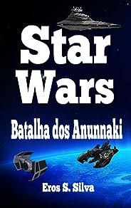 Star Wars: Batalha dos Anunnaki