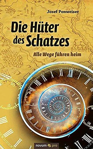Die Hüter des Schatzes: Alle Wege Führen Heim (German Edition) ebook