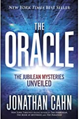 The Oracle: The Jubilean Mysteries Unveiled Hardcover