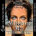 Mirror Me | Yvonne Navarro