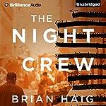 The Night Crew | Brian Haig