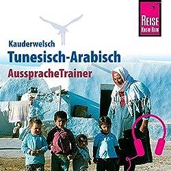 Tunesisch-Arabisch (Reise Know-How Kauderwelsch AusspracheTrainer)