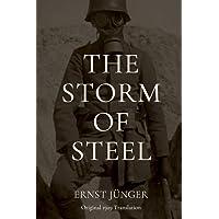 The Storm of Steel: Original 1929 Translation