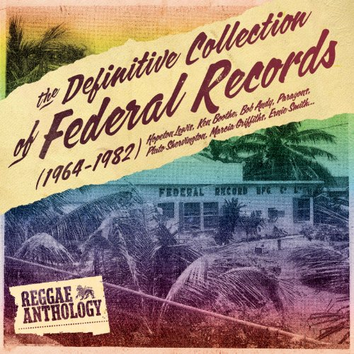 Reggae Anthology: The Definitive Collection Of Federal Records (1964-1982) ()