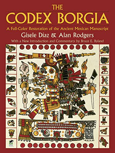 Mesoamerican Ball Game - The Codex Borgia: A Full-Color Restoration of the Ancient Mexican Manuscript (Dover Fine Art, History of Art)