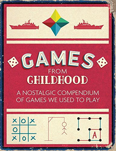 Games from Childhood: A Nostalgic Compendium of Games We Used to Play -  Michael O'Mara Books, Paperback