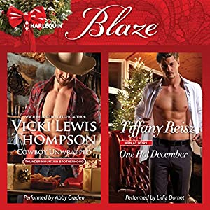 Cowboy Unwrapped & One Hot December Audiobook