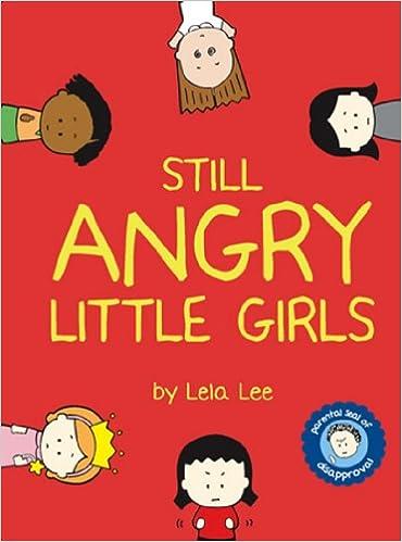 Still Angry Little Girls