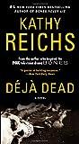 Deja Dead: A Novel (A Temperance Brennan Novel)