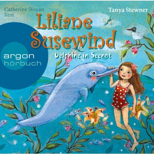 Liliane Susewind - Delphine in Seenot (Gekrzte Fassung)