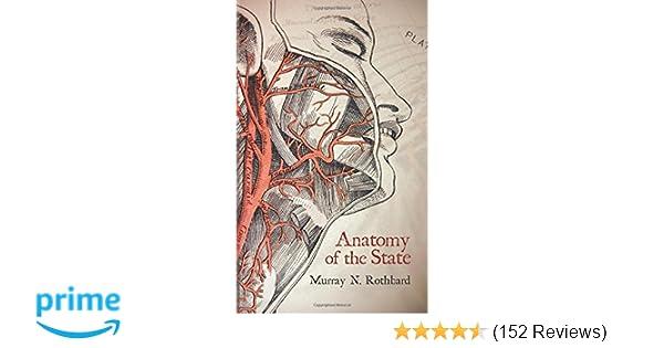 Anatomy of the State: Murray N. Rothbard, Murray Rothbard ...