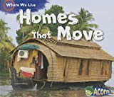 Homes That Move, Sian Smith, 143298067X