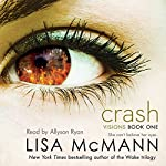 Crash: Visions, Book 1 | Lisa McMann