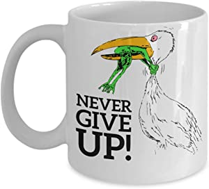 Never give up coffee mugs - Funny Christmas Gifts - Porcelain white Coffee Mug Cute Cool Ceramic Cup White, Best Office Tea Mug & Birthday Gag Gifts