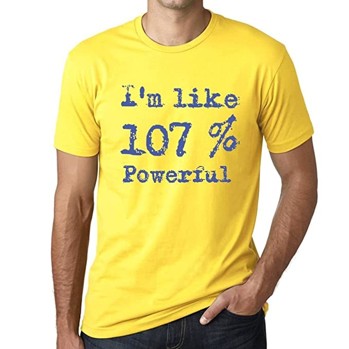 City One Like CamisetaAmarillo In 107PowerfulHombre I'm The QdrCWxeBo