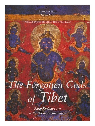 LES DIEUX OUBLIES DU TIBET. : L'art bouddhiste médiéval dans l'Himalaya occidental (Anglais) Relié – décembre 1997 Peter Van Ham Aglaja Stirn Editions Menges 2856203892