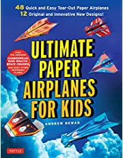 Ultimate Paper Airplanes for Kids: The Best Guide to Paper Airplanes!: Includes Instruction Book with 12 Innovative Designs & 48 Tear-Out Paper Planes
