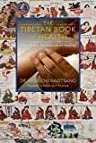 The Tibetan Book of Health: Sowa Rigpa, the Science of Healing
