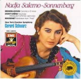 Mendelssohn: Violin Concerto in E Minor/Saint-Saens: Havanaise, Op. 83; Introduction and Rondo Capriccioso, Op. 28/Massenet: Meditation from Thais by Nadja Salerno-Sonnenberg (1988-08-02)