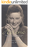 Helene: True Story of a German Girl's Resilience Growing Up During World War II