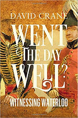 Book Went the Day Well?: Witnessing Waterloo