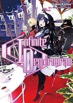 Infinite Dendrogram: Volume 3 by [Kaidou, Sakon]