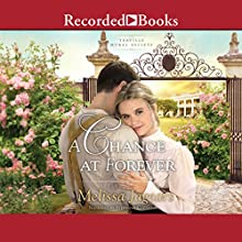 A Chance at Forever Audiobook by Melissa Jagears Narrated by Stephanie Cozart