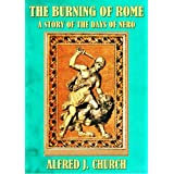 THE BURNING OF ROME OR A STORY OF THE DAYS OF NERO