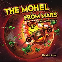 The Mohel from Mars: A Hanukkah Story