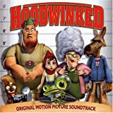 Hoodwinked: Original Motion Picture Soundtrack
