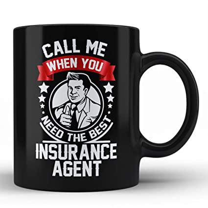 Insurance Agent Funny Gift For Men Coffee Mug Quote Sayings Sarcasm Best Birthday Self