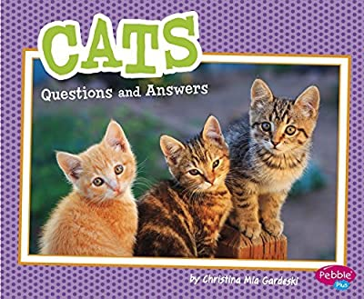 Cats: Questions and Answers (Pet Questions and Answers) by Christina MIA Gardeski (2016-08-06)