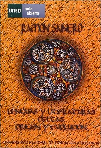 Lenguas y literaturas celtas, origen y evolución AULA ABIERTA: Amazon.es: Sainero Sánchez, Ramón: Libros