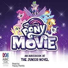 My Little Pony: The Movie Audiobook by G. M. Berrow Narrated by Tracey Petrillo